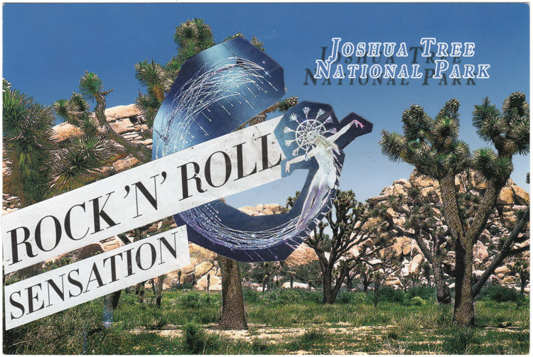 "A postcard collage of a scene from Joshua Tree National Park, juxtaposed with an image of a flying, elaborately costumed woman and the text ""Rock 'n' Roll Sensation"""