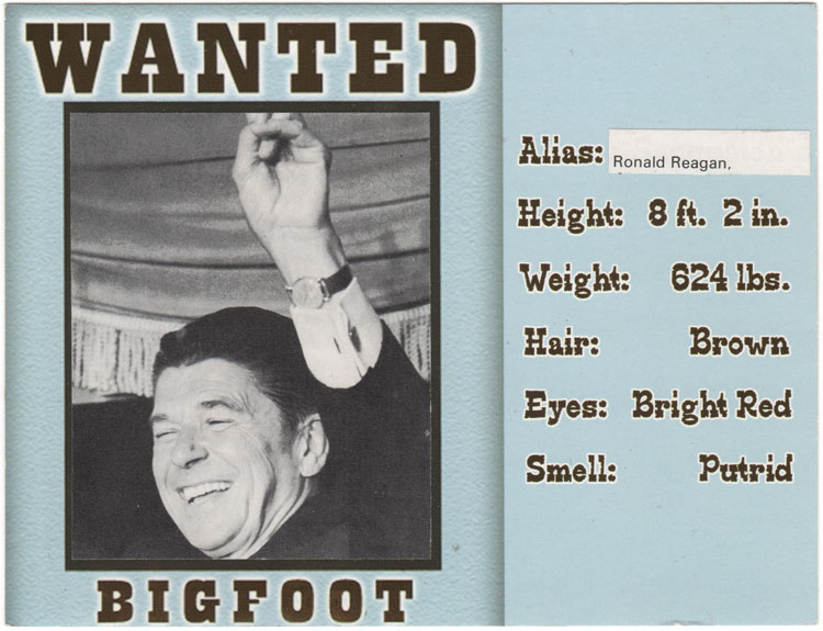 Collage of a wanted poster for Bigfoot, alias Ronald Reagan