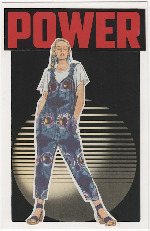 "Postcard collage of a drawing of a woman wearing tie-dye overalls in front of text that says ""POWER"" and a weird circle graphic thing"