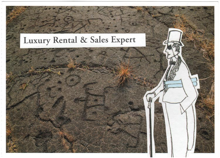 "A postcard collage of a very wealthy and somewhat sinister-looking man with rolled-up blueprints and a can, standing in front of a lava field inscribed with images, and text that says ""Luxury rental and sales expert"""
