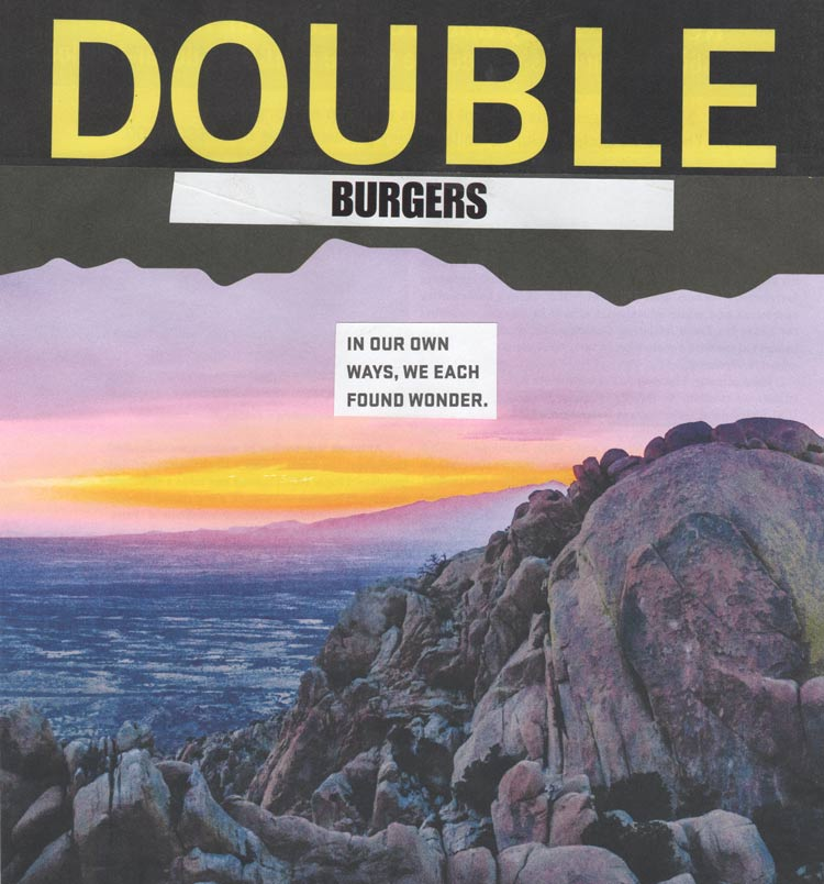 "Collage of a southwest sky and text that says ""Double Burgers: In our own way, we each found wonder"""