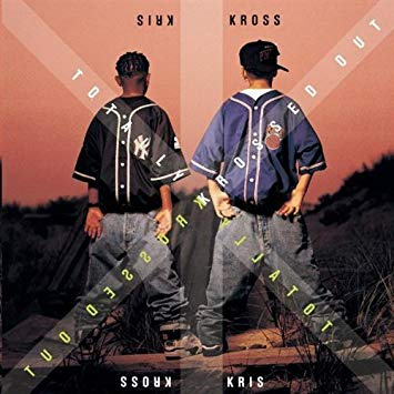 kriss kross album cover with backwards clothing