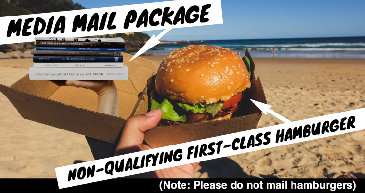 "A photo illustration of a hamburger in a box, and hand holding a stack of books emerging from the box, with text that says ""media mail package"" pointing at the books and text that says ""non-qualifying first-class hamburger"" indicating the hamburger"